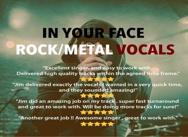 IN YOUR FACE ROCK/METAL VOCALS