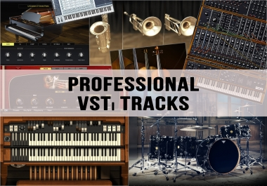 Professional VSTi Instruments tracks (Drums, Bass, Brass Section, Strings, and other ...)